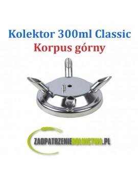 Kolektor 300ml Classic - korpus górny